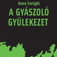 Anne Enright: A gyászoló gyülekezet - részlet