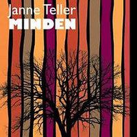 Olvasd el a Minden utószavát, amit Janne Teller a magyar kiadáshoz írt