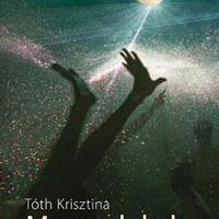 Tóth Krisztina: Magas labda - részlet [Könyvhét2009]
