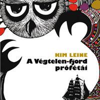 Kim Leine: A Végtelen-fjord prófétái (RÉSZLET)