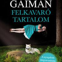 Gaiman még mindig biztos kézzel keveri a mágiát és a borzalmat a hétköznapokba