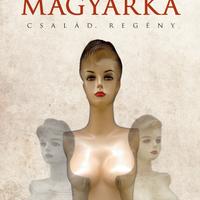 Kőrösi Zoltán: Magyarka (részlet)