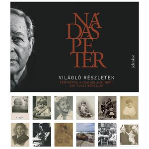 Mutatunk öt fotót Nádas Péter és Aranyossi Magda családi albumából!