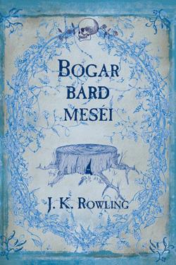 J. K. Rowling: Bogar Bard meséi
