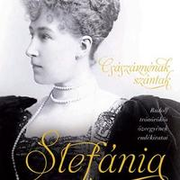 Stefánia, majdnem császárné