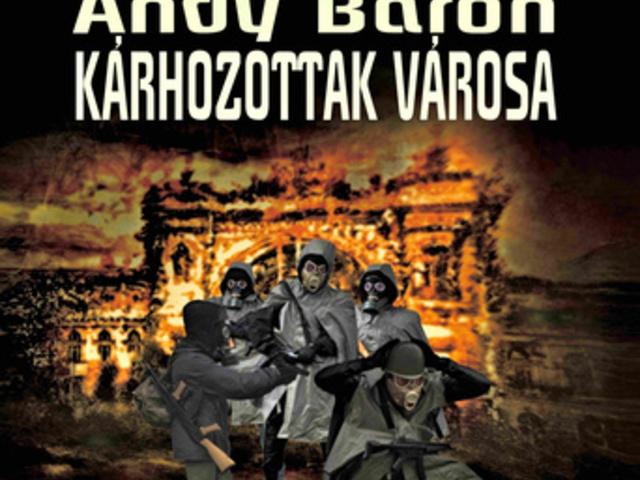 Andy Baron: Kárhozottak városa (I. rész)