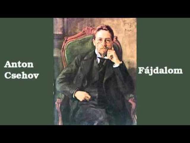 Anton Csehov: Fájdalom