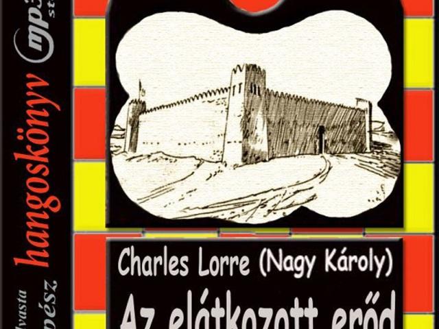 Charles Lorre: Az elátkozott erőd