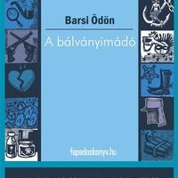 Barsi Ödön: A bálványimádó