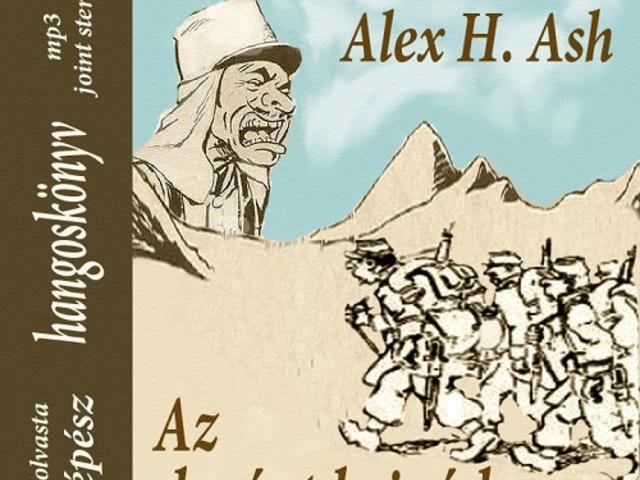Alex H. Ash: Az elszánt brigád