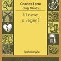 Charles Lorre: Ki nevet a végén?