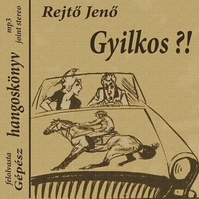 00-rejto_jeno-gyilkos-csok_es_balhorog-goncol-bp-1991.jpg