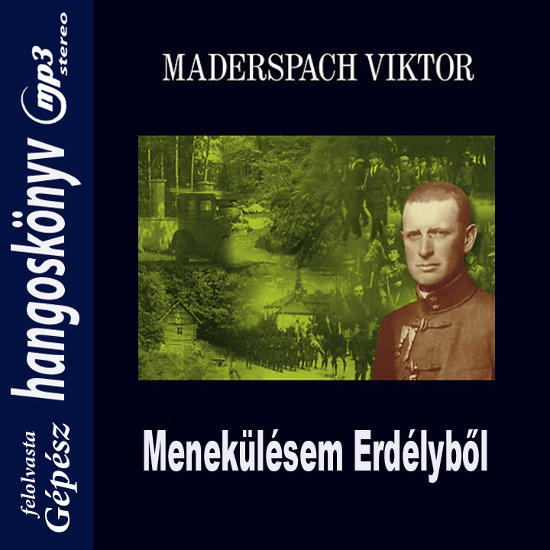 maderspach_viktor-menekulesem_erdelybol.jpg