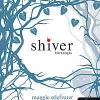 Maggie Stiefvater Shiver (Borzongás) című könyvéből film?