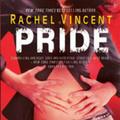 Rachel Vincent: Pride