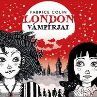 Fabrice Colin: London vámpírjai