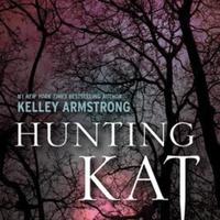 Kelley Armstrong: Hunting Kat