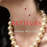 Melissa De La Cruz: Rettegés
