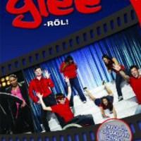 Amy Rickman: Mindent a Glee-ről! - Nem hivatalos útmutató a Glee-sorozathoz!