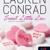Lauren Conrad: Sweet Little Lies - Édes kis hazugságok