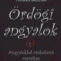 Thomas Brezina: Ördögi angyalok - Angyalokkal csókolózni veszélyes