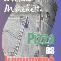 Melina Marchetta: Pizza és kapucsinó