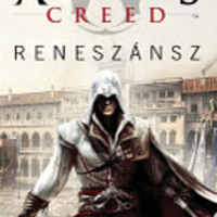 Oliver Bowden: Assassin's Creed Reneszánsz