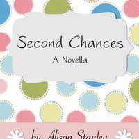 Alison Stanley: Second Chances