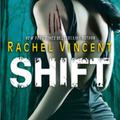 Rachel Vincent: Shift