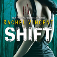 Rachel Vincent: Shift