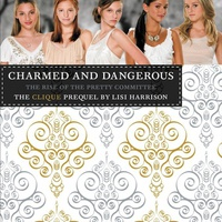 Lisi Harrison: Charmed and Dangerous