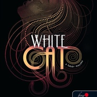 Holly Black: White Cat - A Fehér Macska