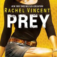 Rachel Vincent: Prey