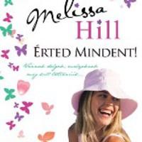 Melissa Hill: Érted mindent!