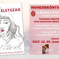 Különleges esemény a Géniusz Könyváruházban - HANGOSKÖNYV BEMUTATÓ! - Megérkezett Kégl Ildikó: Életszag című hangoskönyve! Bemutató: 2017. december 20. 16:00-tól!