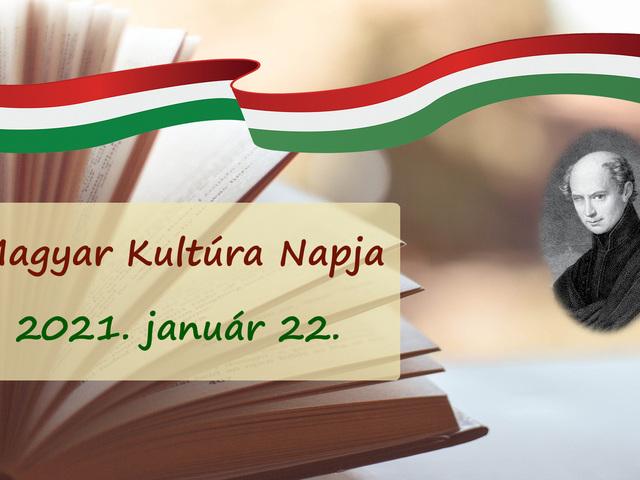 MAGYAR KULTÚRA NAPJA - 2021. január 22.