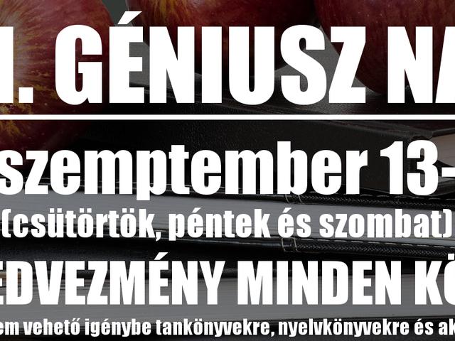 Szeptemberben is GÉNIUSZ NAPOK! 32. Géniusz Napok - 2018. szeptember 13-14-15.