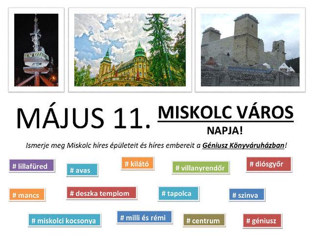 Május 11. - MISKOLC VÁROS NAPJA - Ismerd meg Miskolc híres épületeit és híres embereit a Géniusz Könyváruházban!