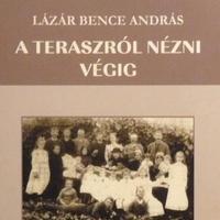 Lázár Bence András: A teraszról nézni végig