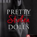 Pretty Stolen Dolls – Ellopott babácskák