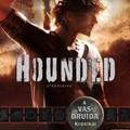 Hounded - Üldöztetve