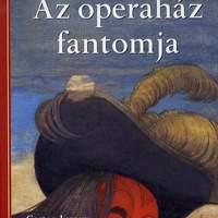 Az operaház fantomja (Klasszikusok könnyedén)