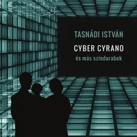 Cyber Cyrano és más színművek