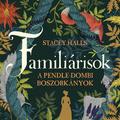 Stacey Halls: Familiárisok