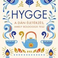 Hygge – A dán életérzés, amely boldoggá tesz