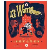 Tania del Rio - Will Staehle: 13. Warren és a Mindent-Látó-Szem
