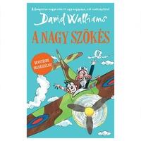 David Walliams - Tony Ross: A nagy szökés
