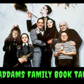 Addams Family Book Tag