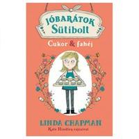 Linda Chapman: Cukor & fahéj (Jóbarátok Sütibolt)