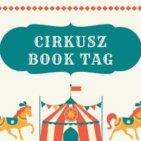 Cirkusz Book Tag